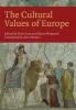 Hans Joas,   Klaus Wiegandt, The Cultural Values of Europe