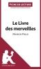 Prukop, Emilie, Analyse : Le Livre des merveilles de Marco Polo  (analyse compl?te de l`oeuvre et r?sum?)