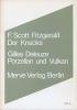 Fitzgerald, Francis Scott, Der Knacks. Porzellan und Vulkan