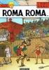 Jacques Martin, Rafael Moral�s, Roma, Roma...