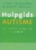 Chris Williams & Barry Wright, Hulpgids autisme