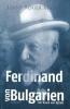 Hans Roger  Madol , Ferdinand von Bulgarien, der traum von Byzanz