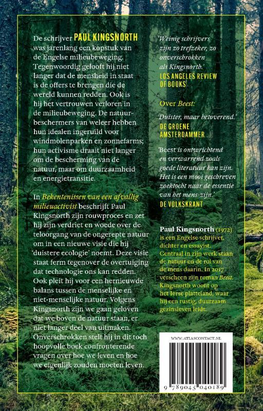 Paul Kingsnorth,Bekentenissen van een afvallig milieuactivist
