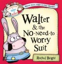 Rachel Bright Walter and the No-Need-to-Worry Suit