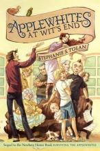 Tolan, Stephanie S. Applewhites at Wit`s End