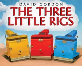 Gordon, David The Three Little Rigs