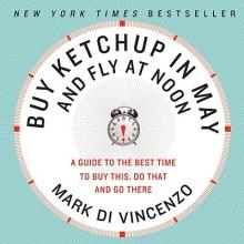 Di Vincenzo, Mark Buy Ketchup in May and Fly at Noon