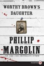 Margolin, Phillip Worthy Brown`s Daughter