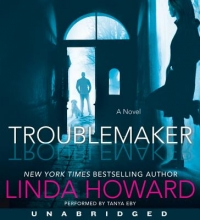 Howard, Linda Troublemaker
