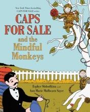 Esphyr Slobodkina Caps for Sale and the Mindful Monkeys