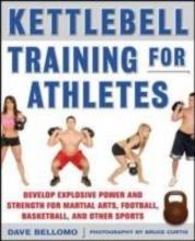Bellomo, David Kettlebell Training for Athletes