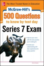 Faerber, Esme E. McGraw-Hill`s 500 Series 7 Exam Questions