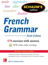 Crocker, Mary E. Coffman Schaum`s Outlines of French Grammar