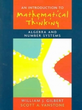Will J. Gilbert,   Scott A. Vanstone Introduction to Mathematical Thinking