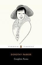 Parker, Dorothy Complete Poems
