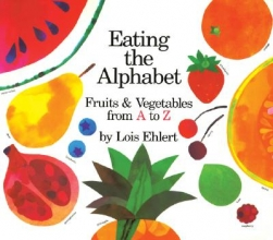 Ehlert, Lois Eating the Alphabet