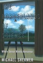Michael (Editor-in-Cheief, Skeptic Magazine) Shermer The Borderlands of Science