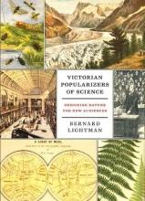 Bernard Lightman Victorian Popularizers of Science