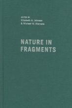 Elizabeth A. Johnson,   Michael W. Klemens Nature in Fragments