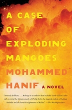Hanif, Mohammed A Case of Exploding Mangoes