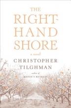 Tilghman, Christopher The Right-Hand Shore