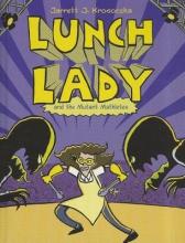 Krosoczka, Jarrett J. Lunch Lady and the Mutant Mathletes