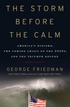 Friedman, George The Storm Before the Calm