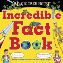 Osborne, Mary Pope,   Boyce, Natalie Pope Magic Tree House Incredible Fact Book