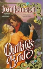Johnston, Joan Outlaw`s Bride