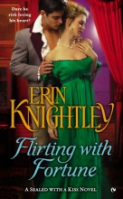 Knightley, Erin Flirting With Fortune