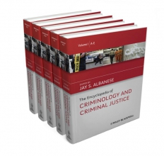 Albanese, Jay S. The Encyclopedia of Criminology and Criminal Justice
