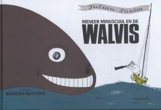 Julian  Tuwin Meneer MinUscuul en de walvis