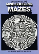 Dave Phillips Mind-Boggling Mazes