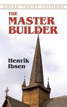 Ibsen, Henrik Master Builder