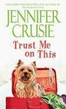 Crusie, Jennifer Trust Me on This
