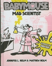 Holm, Jennifer L. Mad Scientist