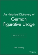 Keith Spalding An Historical Dictionary of German Figurative Usage, Fascicle 51
