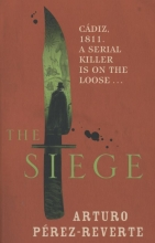 Perez-Reverte, Arturo The Siege