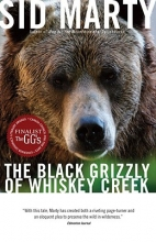 Marty, Sid The Black Grizzly of Whiskey Creek