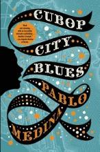 Medina, Pablo Cubop City Blues