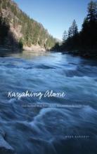 Barenti, Mike Kayaking Alone