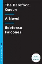 Falcones, Ildefonso The Barefoot Queen