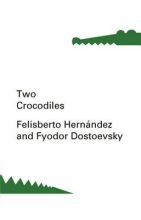 Dostoevsky, Fyodor Two Crocodiles