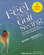 Toski, Bob How to Feel a Real Golf Swing