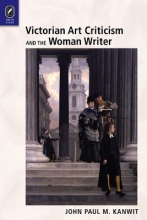 Kanwit, John Paul M. Victorian Art Criticism and the Woman Writer
