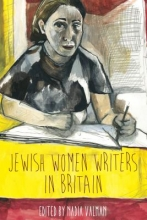 Valman, Nadia Jewish Women Writers in Britain
