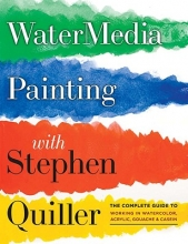 Quiller, Stephen Watermedia Painting with Stephen Quiller