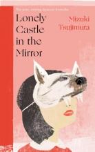 Mizuki Tsujimura , Lonely Castle in the Mirror