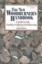 Bushway, Stephen The New Woodburner`s Handbook