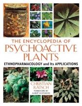 Christian Ratsch The Encyclopedia of Psychoactive Plants